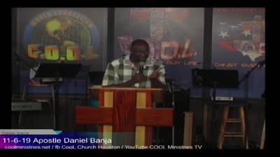 11-6-2019 Apostle Daniel Banja