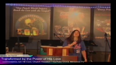 2-16-20 Transformed by the Power of His Love