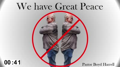 We Have Great Peace