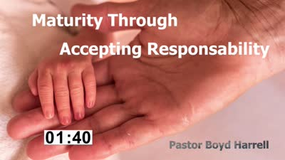 Maturity Through Accepting Responsibility