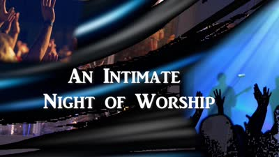 An Intimate Night of Worship