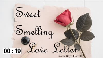 A Sweet Smelling Love Letter