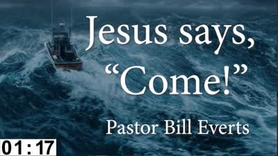 Jesus Says Come