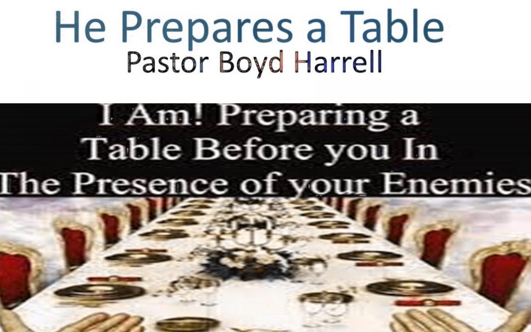 He Prepares a Table
